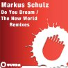 Do You Dream / The New World (Remixes)