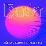 "Tiesto & KSHMR Finally Release ""Harder"" Collaboration"