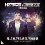 "Hardwell Releases ""All That We Are Living For"" Ahead of Hardwell and Friends Vol.1"