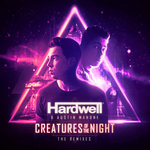 Your EDM Premiere: Hardwell & Austin Mahone – Creatures Of The Night (Luca Testa & Navras Remix)