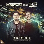 Hardwell feat. Haris – What We Need