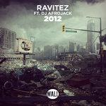 Ravitez – 2012 (Feat. Afrojack)