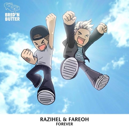 Razihel & Fareoh – Forever [Free Download]