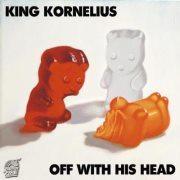KING KORNELIUS