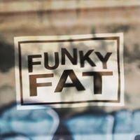 FUNKY FAT