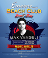 Max Vangeli at Encore Beach Club Las Vegas