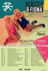 Rebecca & Fiona | Beauty is Pain Album Tour