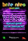 brite nites feat. VINAI w/ Special Guest