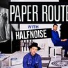 Paper Route with Halfnoise at Beat Kitchen