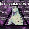 The Dissolution Tour (Austin, TX)