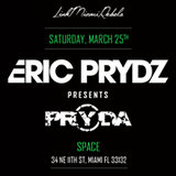 Eric Prydz presents Pryda by Link Miami Rebels
