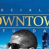DOWNTOWN SOCIAL SATURDAYS