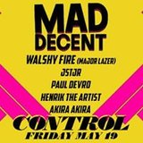 Control & Mad Decent Present: Good Enuff w/ Walshy Fire + More!