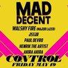Control presents: Mad Decent