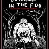 GDS Presents: Butcher in the Fog, Mister Lizard, Witchshark