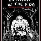 GDS Presents: Butcher in the Fog, Mister Lizard, Witchshark