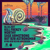 Inception feat. Kill Frenzy, Worthy, Sage Armstrong, BOT & Astronomar