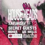 House Heads: Secret Guests with Bones and Lee Wells