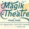 Summer Magic with The Magik Theatre at Pearl: Goldilocks