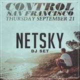 Control SF Presents: Netsky (18+) at DNA Lounge