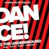 Dance To The Underground: Clara Rigby + Nenazza