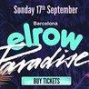 Elrow Barcelona - Paradise Party