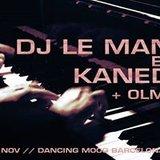 DJ Le Mans B2B Kanedo + Olmos