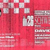 CERCLE pres. Schwefelgelb live + David Lost (open doors 20:00)