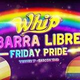 WHIP! - VIE 17/11 PRE-Marcha del orgullo BARRA LIBRE Gascón 1040
