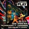 PLAY #5 w/Noir, Steve Bug, Tim Engelhardt and more