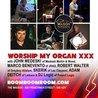 Worship MY ORGAN XXX [Benvnto/Walter/Medeski/Skrik/Deitch+]JF18
