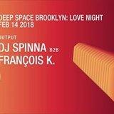 Deep Space Love Night   DJ Spinna b2b François K. at Output
