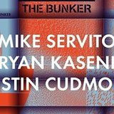 15 Years of The Bunker with Mike Servito / Bryan Kasenic / Justin Cudmore