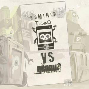 Groove Soldiers vs. Hominid Techno Vol. 1