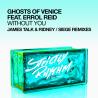 Without You (James Talk & Ridney / Siege Remixes)