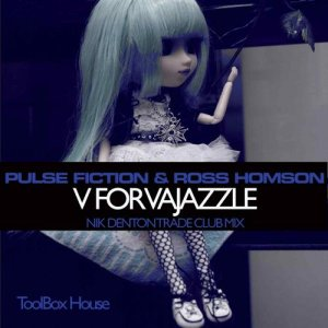 V For Vajazzle (Nik Denton Trade Club Mix)