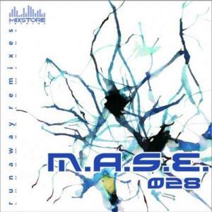 M.A.S.E. - Runaway Remixes