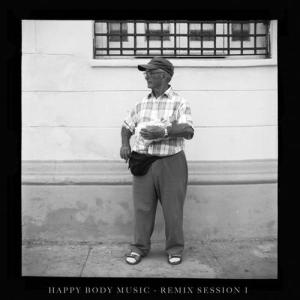 Happy Body Music Remix Session One