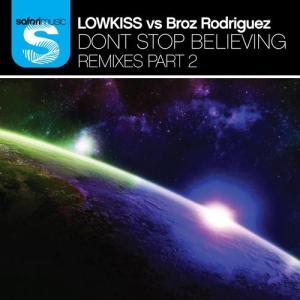 Don't Stop Believing Remixes Pt 2