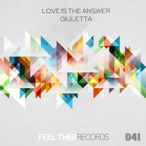 Love Is The Answer - Giuletta