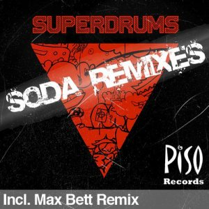 Superdrums Soda Remix EP
