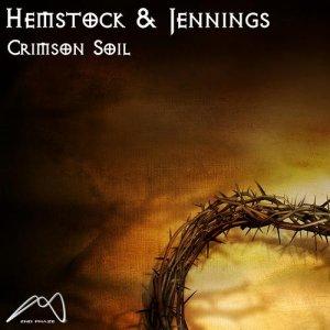 Crimson Soil (Hemstock and Jennings 2013 Remix)