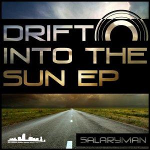 Drift into the Sun EP