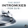 The Best Intro Mixes (For DJ's), Volume 2