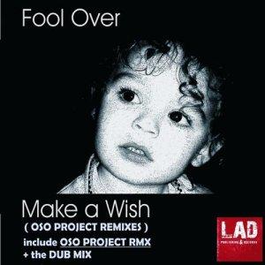 Make A Wish OSO Project Remixes