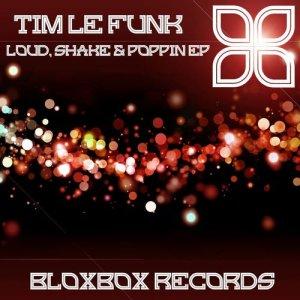 Loud, Shake & Poppin EP