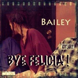 Bye Felicia - Single