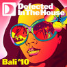 Defected In The House Bali '10