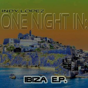One Night In Ibiza Volume 1