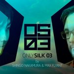 PREMIERE: Only Silk 03 [Silk Music]